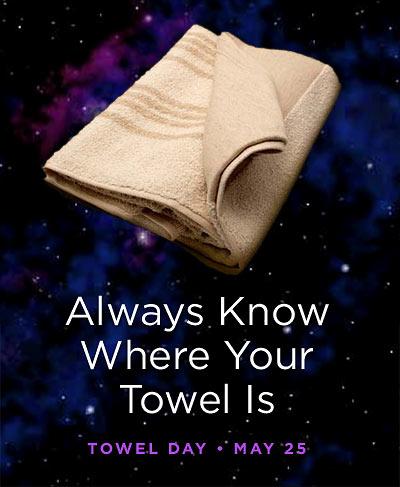 Towel Day, in Memory of Douglas Adams